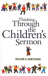 Thinking through the Children's Sermon