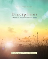 The Upper Room Disciplines 2019: A Book of Daily Devotions - Enlarged Print edition