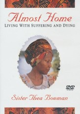Sister Thea Bowman- Almost Home DVD
