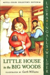 Little House in the Big Woods: Little House on the Prairie Series #1 (Full-Color Collector's Edition, softcover)