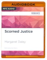 #3: Scorned Justice - unabridged audio book on CD