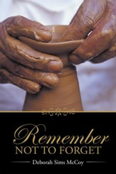 Remember Not to Forget - eBook