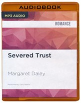 #4: Severed Trust - unabridged audio book on CD