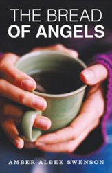 The Bread of Angels - eBook