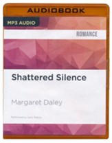 #2: Shattered Silence - unabridged audio book on MP3-CD