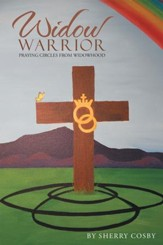 Widow Warrior: Praying Circles from Widowhood - eBook