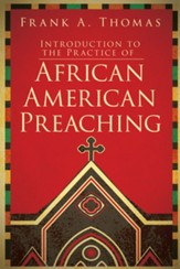 Introduction to African American Preaching