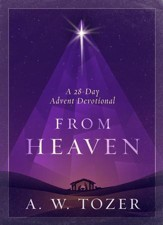 From Heaven: A 28 Day Advent Devotional - eBook
