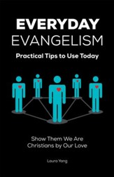 Everyday Evangelism: Practical Tips to Use Today - eBook