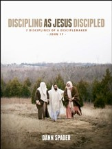Discipling As Jesus Discipled: 7 Disciplines of a Disciplemaker - eBook