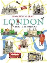London: A Spiritual History - eBook
