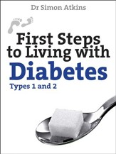 First Steps to living with Diabetes (Types 1 and 2) - eBook