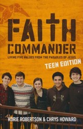 Faith Commander Teen Study Guide: Learning 5 Family Values from the Parables of Jesus