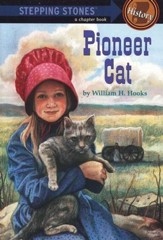 Stepping Stones, A History Chapter Book: Pioneer Cat