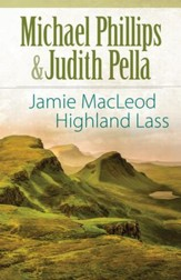Jamie MacLeod (The Highland Collection Book #1): Highland Lass - eBook