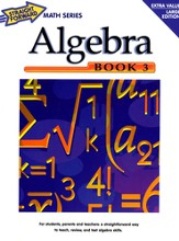 Algebra, Book 3 (Larger Edition)