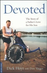 Devoted, A Story of a Father's Love for His Son