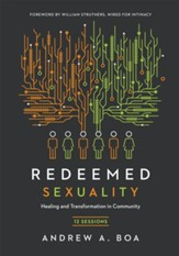 Redeemed Sexuality: Healing and Transformation in Community