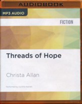 #5: Threads of Hope - unabridged audio book on CD