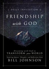 A Daily Invitation to Friendship with God: Dreaming With God to Transform Your World - eBook