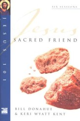 Sacred Friend, Jesus 101 Series