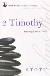 2 Timothy: Standing Firm in Truth, John Stott Bible Studies  - Slightly Imperfect