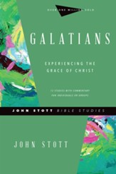 Galatians: Experiencing the Grace of Christ