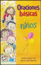 Oraciones Básicas Para Niños  (Basic Prayers for Children)