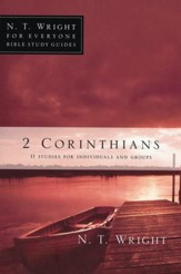 2 Corinthians: N.T. Wright for Everyone Bible Study Guides