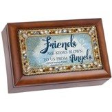 Friends Are Kisses Blown to Us From Angels, Music Box