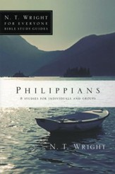 Philippians: N.T. Wright for Everyone Bible Study Guides