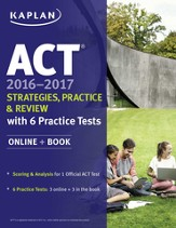 ACT 2016-2017 Strategies, Practice, and Review with 6 Practice Tests: Online + Book - eBook
