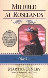 Mildred at Roselands #2,  The Original Mildred Classics Series (Softcover)