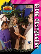 VBS 2017 Hero Central: Discover Your Strength in God! - Bible Storyteller