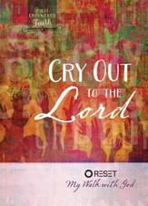 Cry Out to the Lord: Reset My Walk with God - eBook