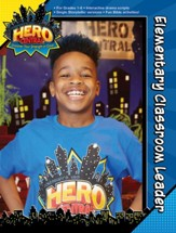 VBS 2017 Hero Central: Discover Your Strength in God! - Elementary Classroom Leader