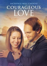 Courageous Love [Streaming Video Rental]
