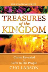 Treasures of the Kingdom: Christ Revealed in Gifts to His People - eBook
