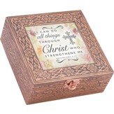 I Can Do All Things Through Christ, Copper Music Box