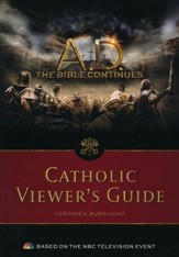 A.D. The Bible Continues: Catholic Viewer's Guide