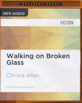 Walking on Broken Glass - unabridged audio book on CD