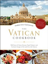 The Vatican Cookbook: 500 Years of Classic Recipes
