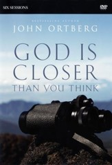 God Is Closer Than You Think: A DVD Study: Six Sessions on Experiencing the Presence of God