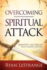 Overcoming Spiritual Attack: Identify and Break Eight Common Symptoms - eBook