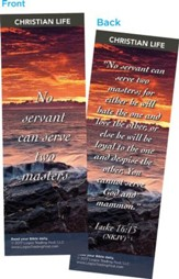No Servant Can Serve Two Masters Bookmarks, Pack of 25