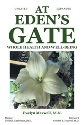 At Eden's Gate: Whole Health and Well-Being - eBook