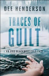 Traces of Guilt (An Evie Blackwell Cold Case) - eBook