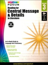 Spectrum Reading for Central Message and Details in Literature, Grade 3