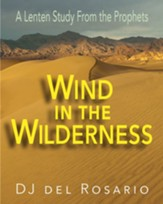 Wind in the Wilderness: A Lenten Study From the Prophets - Large Print edition