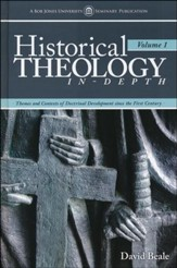 Historical Theology In-Depth, Volume 1